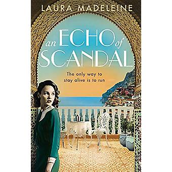 An Echo of Scandal by Laura Madeleine - 9781784162542 Book