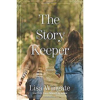 Story Keeper - The by Lisa Wingate - 9781496443991 Book