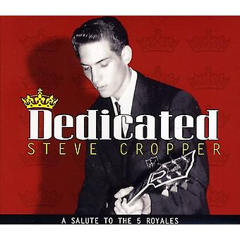 Steve Cropper - Dedicated: A Salute to the 5 Royales [CD] USA import