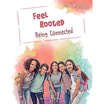 Feel Rooted: Being Connected (Just Breathe)
