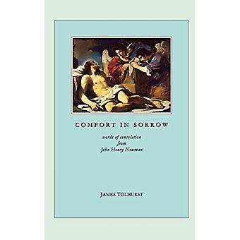 Comfort in Sorrow by James Tolhurst - 9780852443064 Book