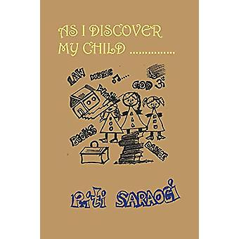As I Discover My Child by Priti Saraogi - 9781482816495 Book