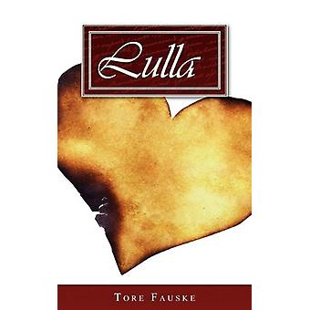 Lulla by Tore Fauske - 9781845493899 Book