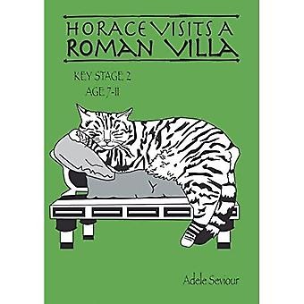 Horace Visits a Roman Villa: Volume 1 (Horace Helps Learn English)
