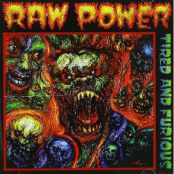 Raw Power - Tired & Furious [CD] USA import