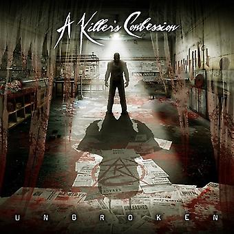 A Killer's Confession - Unbroken [Vinyl] USA import