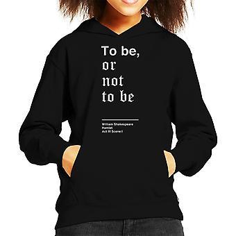 Być albo nie być Hamlet Shakespeare cytat Bluza z kapturem dla dzieci