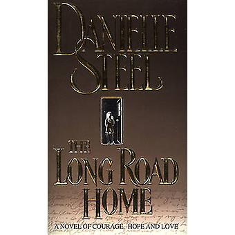 The Long Road Home by Danielle Steel - 9780552145022 Book