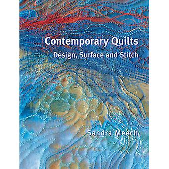 Zeitgenössischer Quilts - Design - Oberfläche und Stitch (Neuauflage) von San
