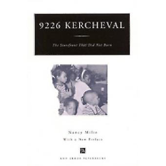 9226 Kercheval - The Storefront That Did Not Burn (New edition) by Nan