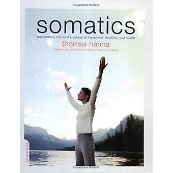 SOMATICS - réveil de contrôle de l'esprit du mouvement - flexibilité-