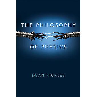 La filosofia della fisica da Dean Rickles - 9780745669823 libro