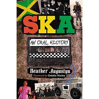 Ska - une histoire orale de Heather Augustyn - Cedella Marley - 978078646