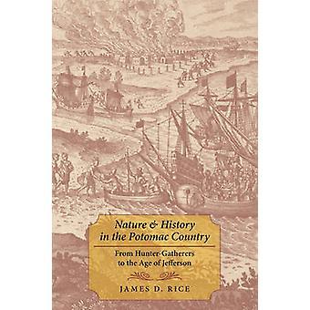 Nature et l'histoire du pays de Potomac - des chasseurs-cueilleurs à t