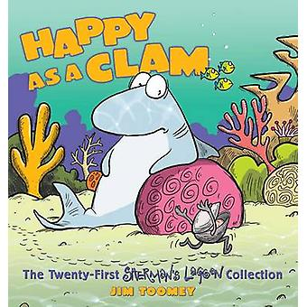 Happy as a Clam - The Twenty-First Sherman's Lagoon Collection by Jim