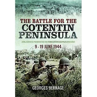 معركة Cotentin-9-19 حزيران/يونيو 1944 بجورج بيرنج-9781473