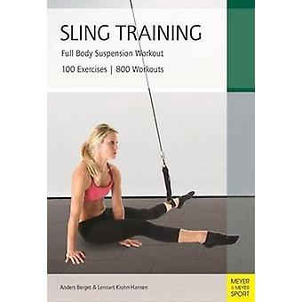 Sling Training - Full Body Suspension Workout by Anders Berget - Lenna