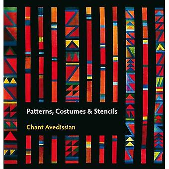 Patterns - Costumes and Stencils by Chant Avedissian - 9780863566790