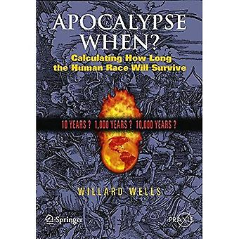 Apocalypse When? (Springer Praxis Books / Popular Science)