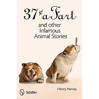 37 ° c un Fart y otros animales infames historias por Harvey, Henry (autor) en 28-abr-2012, tapa dura