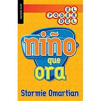 Poder del Nino Que Ora, El = the Power of a Praying Kid