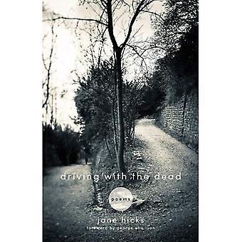 Guida con i morti: poesie (Kentucky voci)