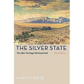 L'état d'argent, 3e édition: Patrimoine du Nevada réinterprété