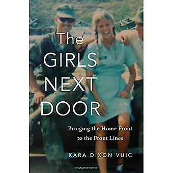 The Girls Next Door: Bringing the Home Front to� the Front Lines