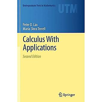 Calculus with Applications: 2014 (Undergraduate Texts in Mathematics)