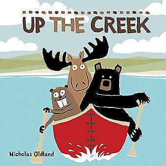 Up the Creek (Life in the� Wild)