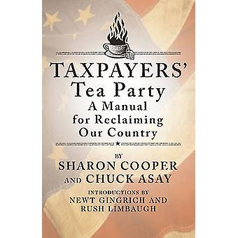 Taxpayers' Tea Party by Sharon Cooper - 9781439133637 Book