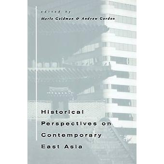 Historical Perspectives on Contemporary East Asia by Merle Goldman -