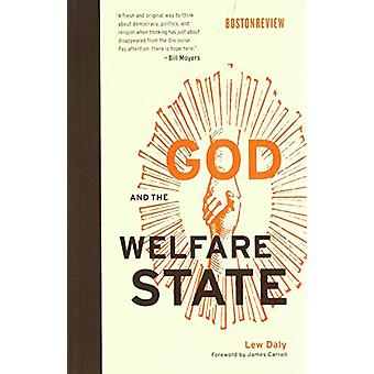God and the Welfare State by Lew Daly - 9780262533898 Book
