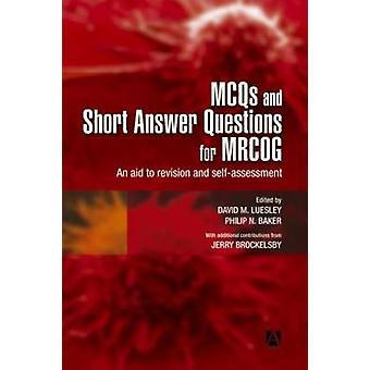 MCQs lyhyt vastaamaan kysymyksiin MRCOG tukea käsittelyä, ja selfassessment Luesley/Teachers & David