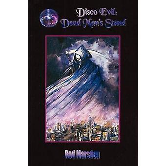 Disco Evil Dead Mans Stand by Marsden & Rod