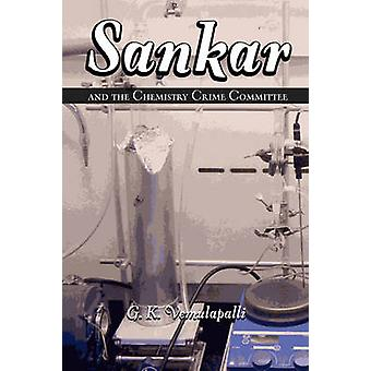Sankar and the Chemistry Crime Committee by Vemulapalli & Gopala