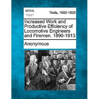 機関車のエンジニアや消防士の作業と生産効率の向上。18901913匿名で