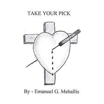 Take Your Pick by Mehallis & Emanuel G.