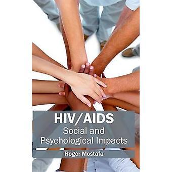 HIVAIDS sociale en psychologische effecten door Mostafa & Roger