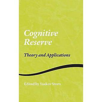 Kognitiv reserv teori och tillämpningar av Stern & Yaakov