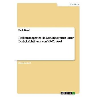 Risikomanagement i Kreditinstituten VRControl af Loke & Zanini