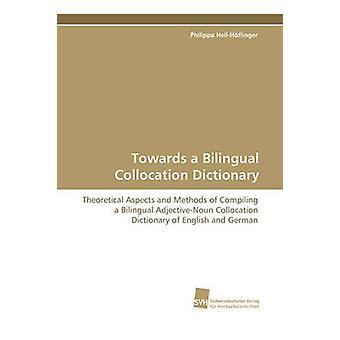 In Richtung einer zweisprachigen Kollokation Wörterbuch von HellHflinger & Philippa