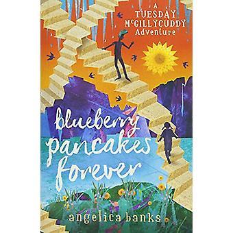 Mustikka Pannukakkuja Forever Angelica Banks - 9781760634100 Kirja