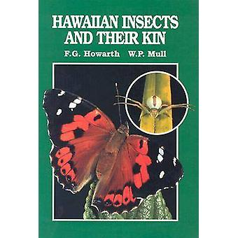 Hawaiian Insects and Their Kin by F.G. Howarth - W.P. Mull - 97808248