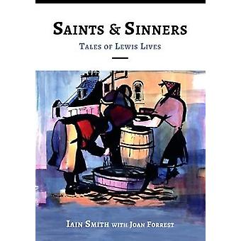 Saints and Sinners by Iain Smith - Joan Forrest - 9780861524075 Book