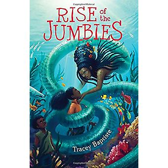 Rise of the Jumbies by Tracey Baptiste - 9781616206659 Book
