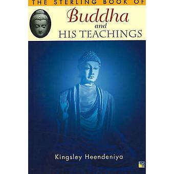 Sterling Book of Buddha and His Teachings by Kingsley Heendenjya - 97