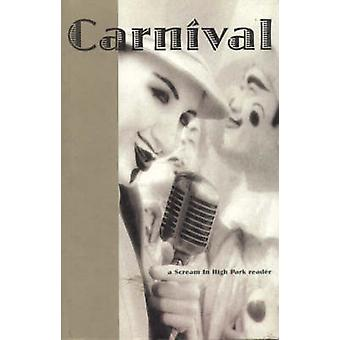 Carnival - A Scream in High Park Reader by Peter McPhee - 978189583738