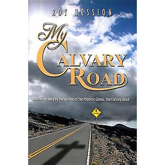 My Calvary Road by Roy Hession - 9781936143207 Book