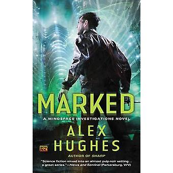 Marked by Alex Hughes - 9780451466938 Book